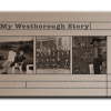 My Westborough Story