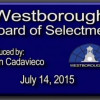 Westborough Board of Selectmen meeting – July 14, 2015