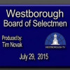 Westborough Board of Selectmen meeting – July 29, 2015