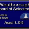 Westborough Board of Selectmen meeting – August 11, 2015