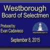 Westborough Board of Selectmen meeting – September 8, 2015