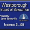 Westborough Board Of Selectmen meeting – September 21, 2015