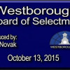 Westborough Board Of Selectmen meeting – October 13, 2015