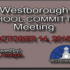 Westborough School Committee meeting – October 14, 2015