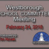 Westborough School Committee meeting – February 24, 2016