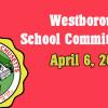 Westborough School Committee meeting – April 6, 2016