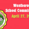 Westborough School Committee meeting – April 27, 2016