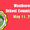 Westborough School Committee meeting –  May 11, 2016