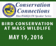 Bird Conservation at Mass Wildlife