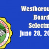 Westborough Board of Selectmen meeting – June 28, 2016