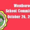 Westborough School Committee meeting – October 26, 2016