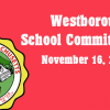 Westborough School Committee meeting – November 16, 2016