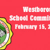 Westborough School Committee meeting – February 15, 2017