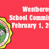 Westborough School Committee meeting  – February 1, 2017