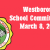 Westborough School Committee meeting – March 8, 2017