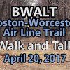 BWALT (Boston-Worcester Air Line Trail) Walk & Talk