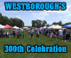 Westborough's 300th Celebration
