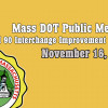 Mass DOT Public Meeting – I 90 / I 495 Improvement