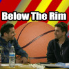 Below the Rim PodCast – Episode 6