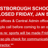 Westborough Schools Closed Fri 1/5/2018