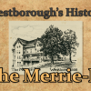 Westborough's History – The Merrie-M