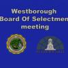 Westborough Board of Selectmen Meeting – September 25, 2018