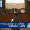 Westborough Board of Selectmen Meeting – September 11, 2018
