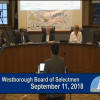 Westborough Board of Selectmen Meeting – September 11, 2018
