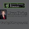 BFF Luncheon – Maura Healey – 2/12/19