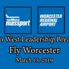 Metro West Leadership Breakfast – Fly Worcester – March 15, 2019