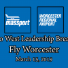 Metro West Leadership Breakfast – Fly Worcester – March 15, 2019