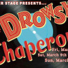 "WHS presents ""The Drowsy Chaperone"" – a perfect pick me up for next weekend!"