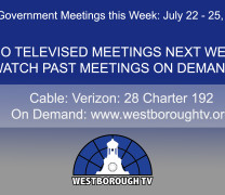 Government Meetings This Week in Westborough: July 22 – 25, 2019