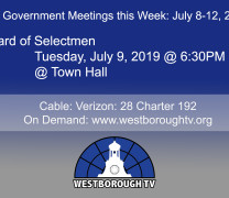 Government Meetings This Week in Westborough: July 8 -12, 2019