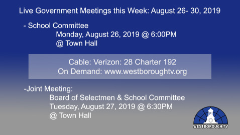 Government Meetings This Week in Westborough: August 26 – 30, 2019
