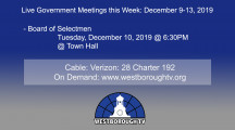 Government Meetings This Week in Westborough: December 9-13, 2019
