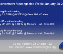 Government Meetings This Week in Westborough: January 20-24, 2020