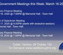 Government Meetings This Week in Westborough: March 16-20, 2020
