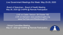 Government Meetings This Week in Westborough: May 25, 2020