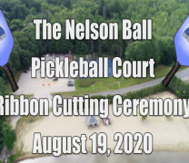 The Nelson Ball Pickleball Courts Ribbon Cutting Ceremony
