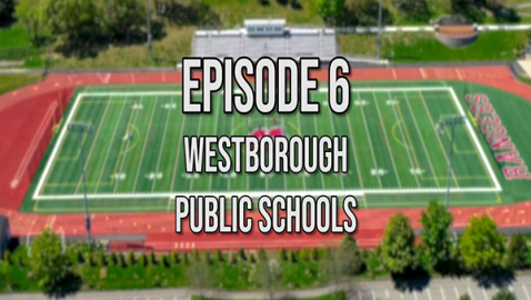 What's Up Westborough? Westborough Public Schools
