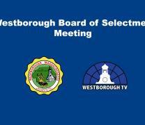 Westborough BOS 5/11/21 @6pm
