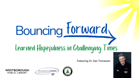 Bouncing Forward – Learned Hopefulness in Challenging Times