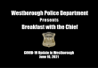Breakfast with the Chief is Back!!