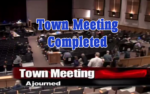 Westborough Town Meeting Completed