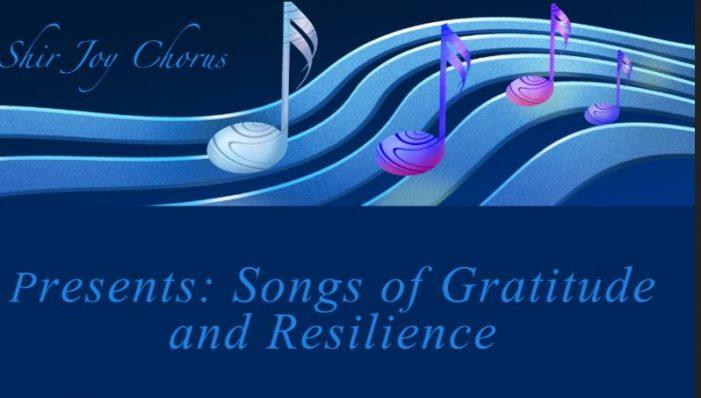 Shir Joy Chorus Presents: Songs of Gratitude and Resilience
