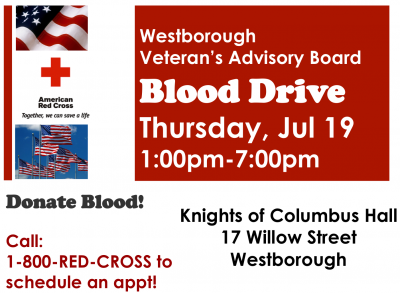 This Blood Drive Is Sponsored By The WESTBOROUGH VETERANS ADVISORY BOARD Thank You For Your Support