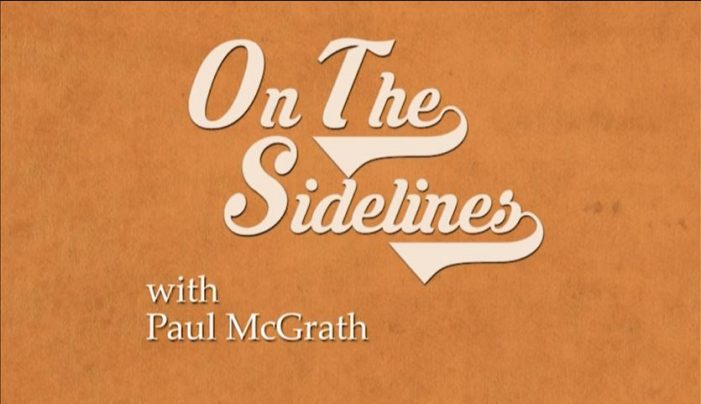 On the Sidelines – Sports with Paul McGrath
