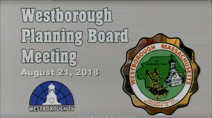 Westborough Planning Board Meeting – August 21, 2018