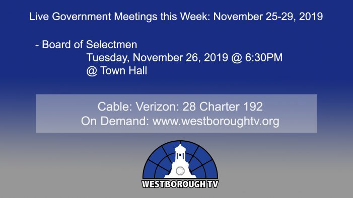 Government Meetings This Week in Westborough: November 25-29, 2019